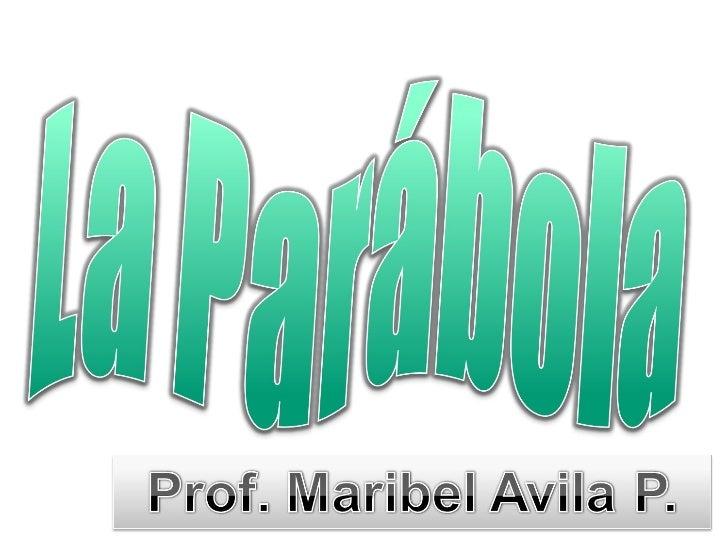 La ParáBola