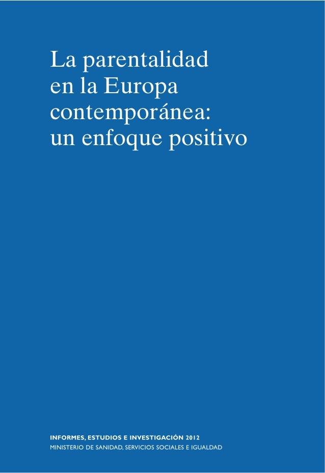 La parentalidad en la Europa contemporánea: un enfoque positivo