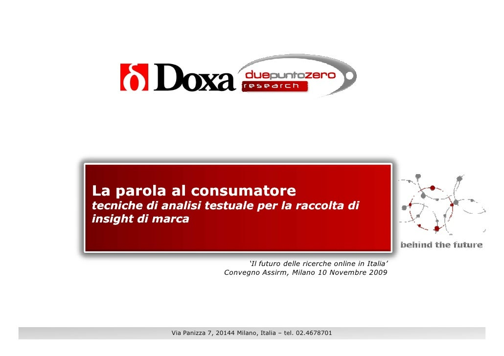 La parola al consumatoretecniche di analisi testuale per la raccolta diinsight di marca                                   ...