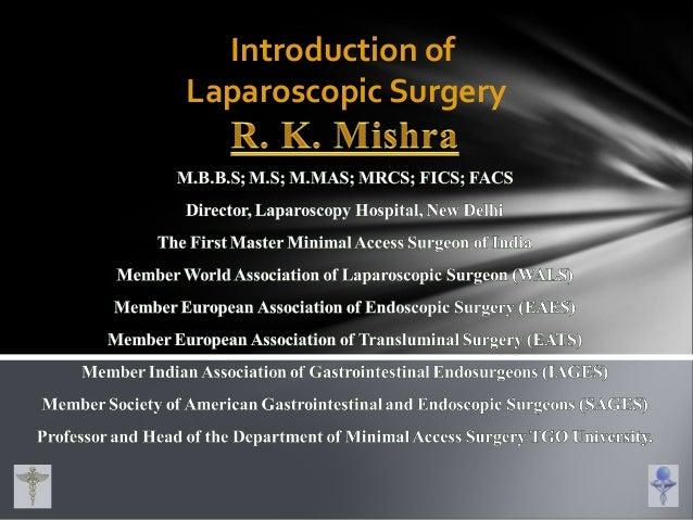 Introduction of Laparoscopic Surgery