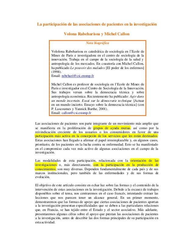 La participación de las asociaciones de pacientes en la investigaciónVolona Rabeharisoa y Michel CallonNota biográficaVolo...