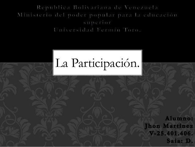 La Participación.