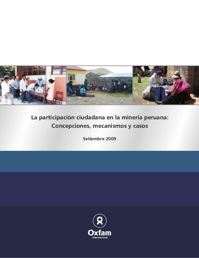 La participación ciudadana en la minería peruana:        Concepciones, mecanismos y casos                  Setiembre 2009
