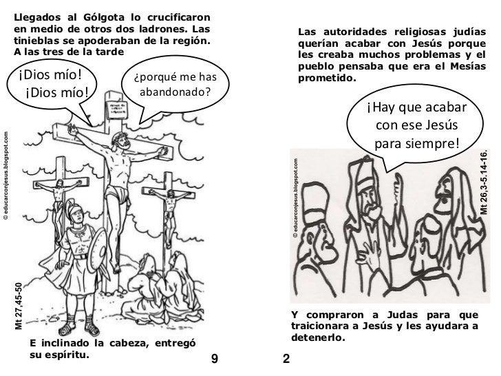Llegados al Gólgota lo crucificaron en medio de otros dos ladrones. Las tinieblas se apoderaban de la región. A las tres d...