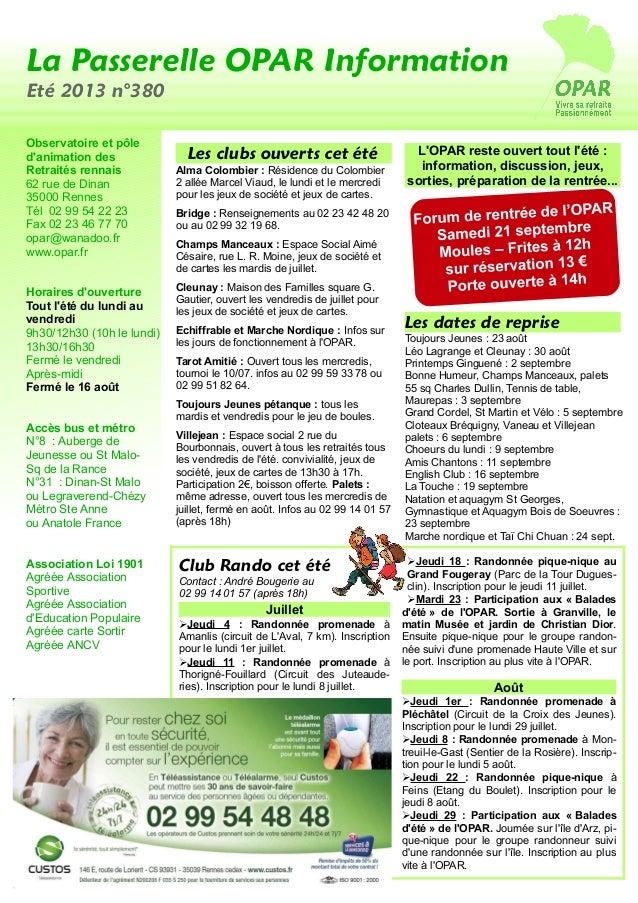 La Passerelle OPAR Information Eté 2013 n°380 Les clubs ouverts cet été Alma Colombier : Résidence du Colombier 2 allée Ma...