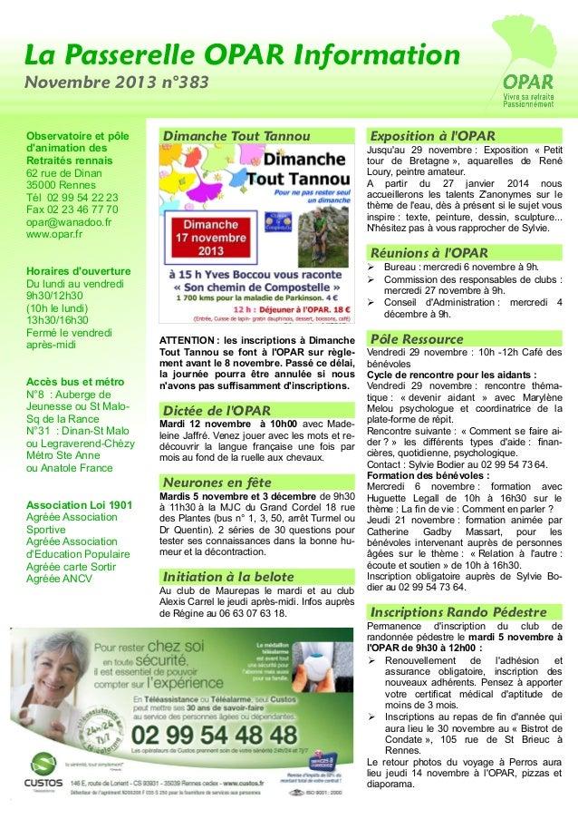 La Passerelle OPAR Information Novembre 2013 n°383 Observatoire et pôle d'animation des Retraités rennais 62 rue de Dinan ...