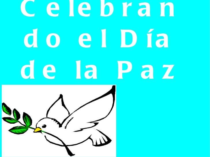 Celebrando el Día de la Paz