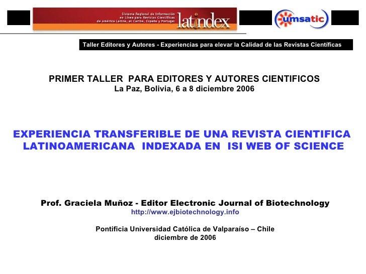 PRIMER ENCUENTRO IBEROAMERICANO DE EDITORES CIENTIFICOS PRIMER TALLER  PARA EDITORES Y AUTORES CIENTIFICOS La Paz, Bolivia...