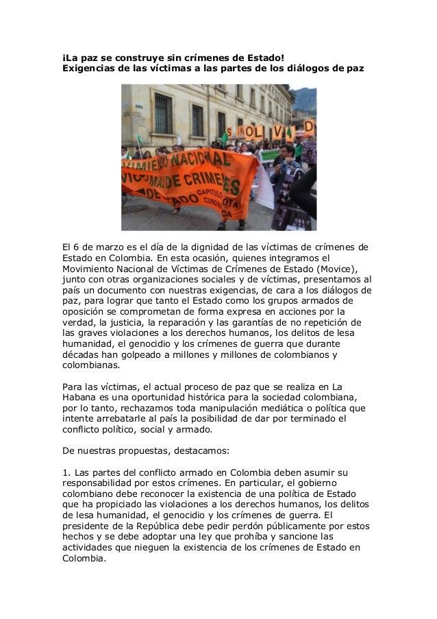 ¡La paz se construye sin crímenes de Estado!Exigencias de las víctimas a las partes de los diálogos de pazEl 6 de marzo es...