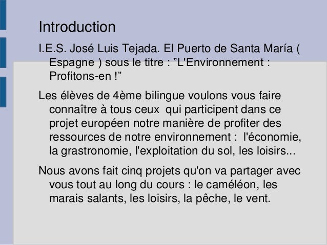 "Introduction I.E.S. José Luis Tejada. El Puerto de Santa María ( Espagne ) sous le titre : ""L'Environnement : Profitons-en..."