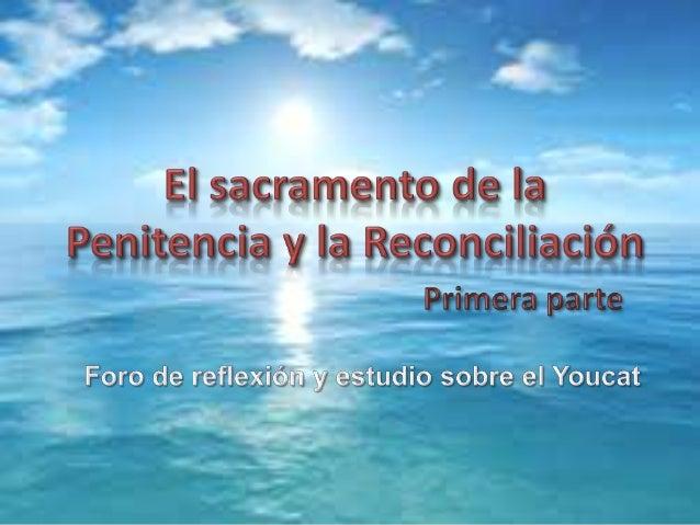 Sacramento de Reconciliación 1-3
