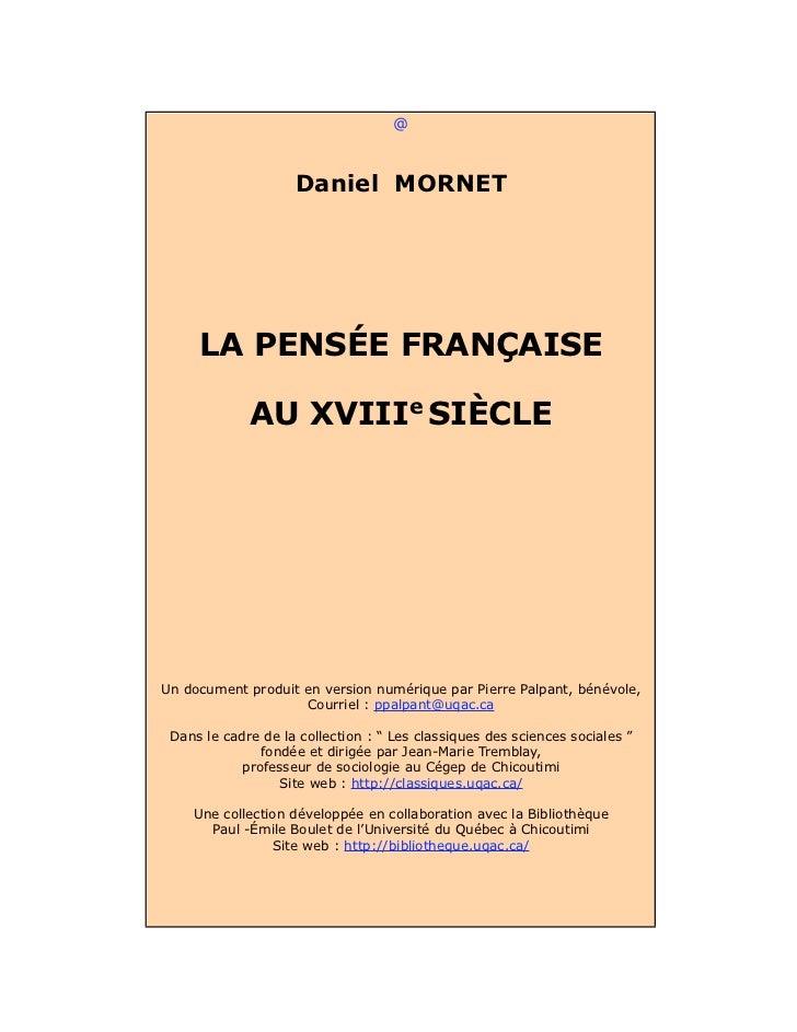 @                    Daniel MORNET     LA PENSÉE FRANÇAISE             AU XVIIIe SIÈCLEUn document produit en version numé...