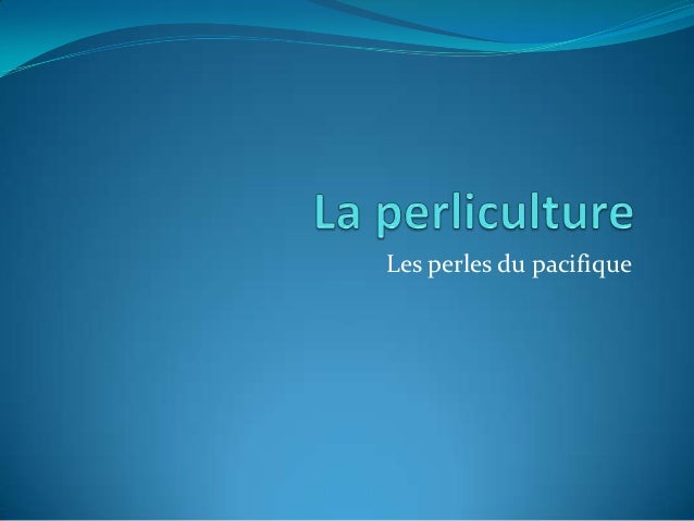 La perliculture