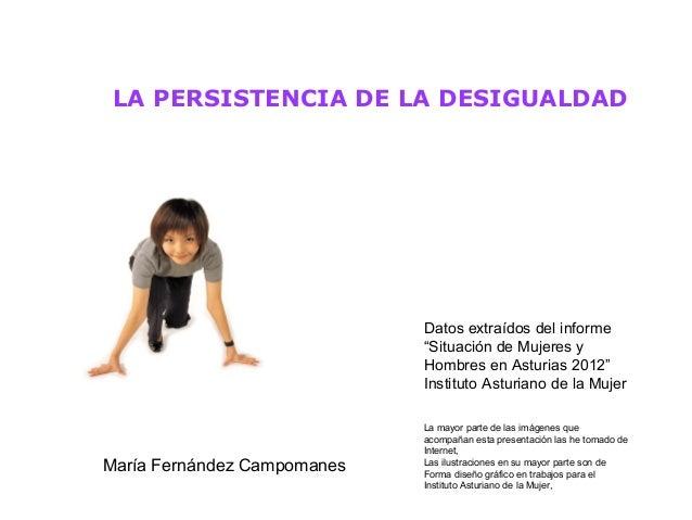 """LA PERSISTENCIA DE LA DESIGUALDAD                             Datos extraídos del informe                             """"Sit..."""