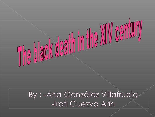 The Black Death in the 14th Century