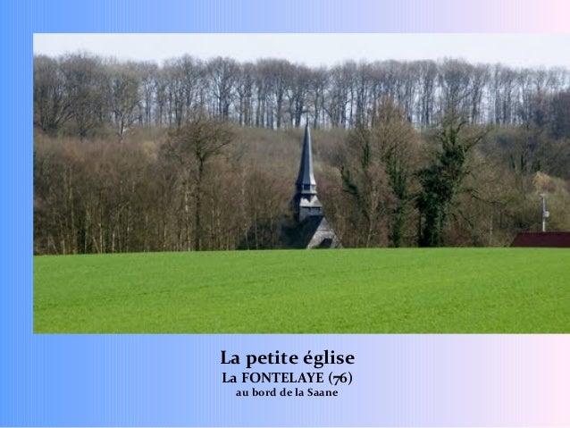 La petite église La FONTELAYE (76) au bord de la Saane