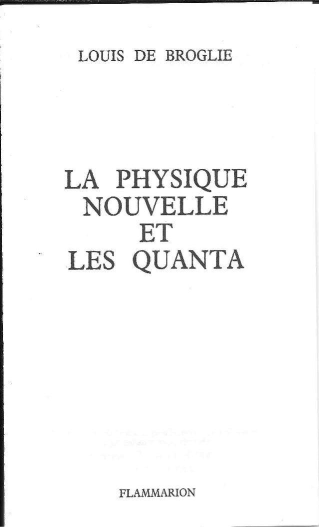 De broglie - La physique nouvelle et les quanta