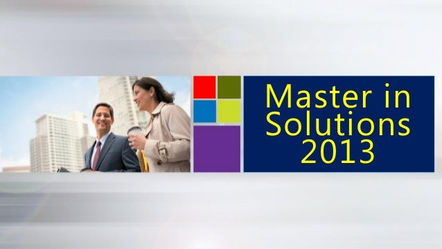 Master in Solutions 2013