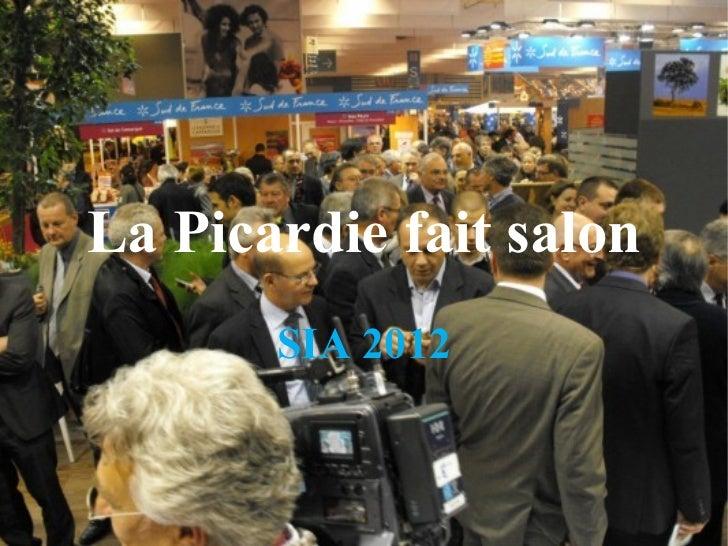 La Picardie fait salon SIA 2012