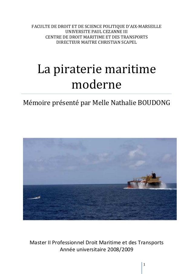 1 FACULTE DE DROIT ET DE SCIENCE POLITIQUE D'AIX-MARSEILLE UNIVERSITE PAUL CEZANNE III CENTRE DE DROIT MARITIME ET DES TRA...
