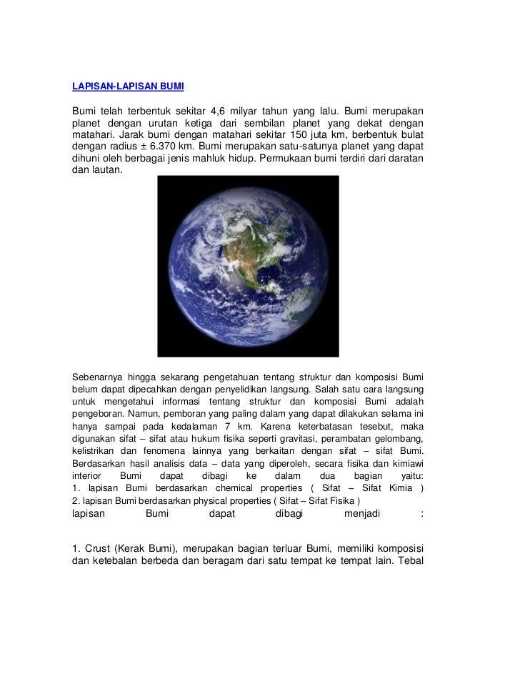 LAPISAN-LAPISAN BUMIBumi telah terbentuk sekitar 4,6 milyar tahun yang lalu. Bumi merupakanplanet dengan urutan ketiga dar...