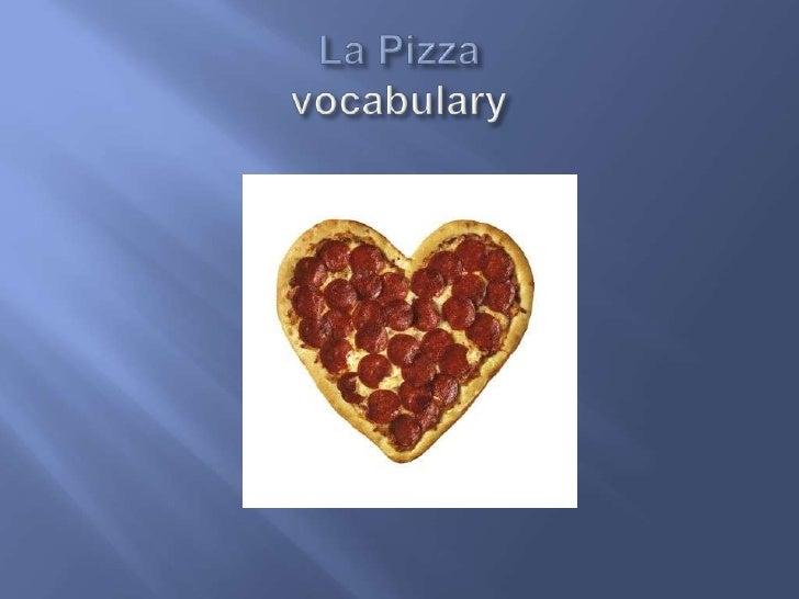 La Pizzavocabulary<br />