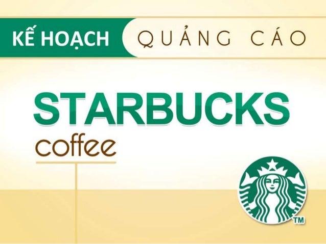 Kế hoạch quảng cáo STARBUCKS