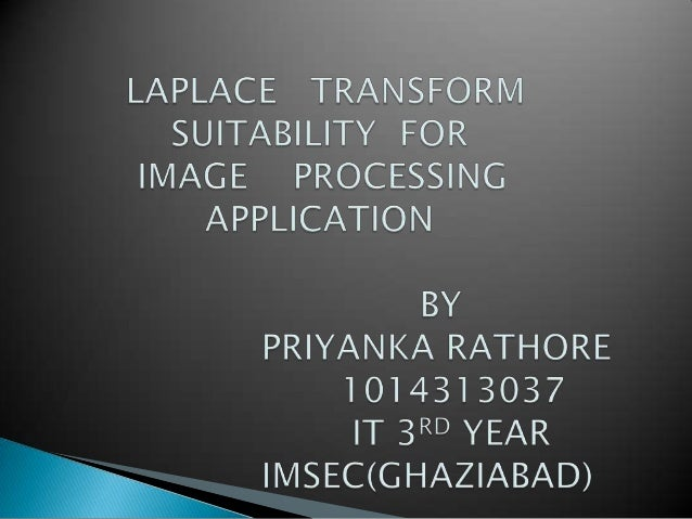 LAPLACE TRANSFORM SUITABILITY FOR IMAGE PROCESSING