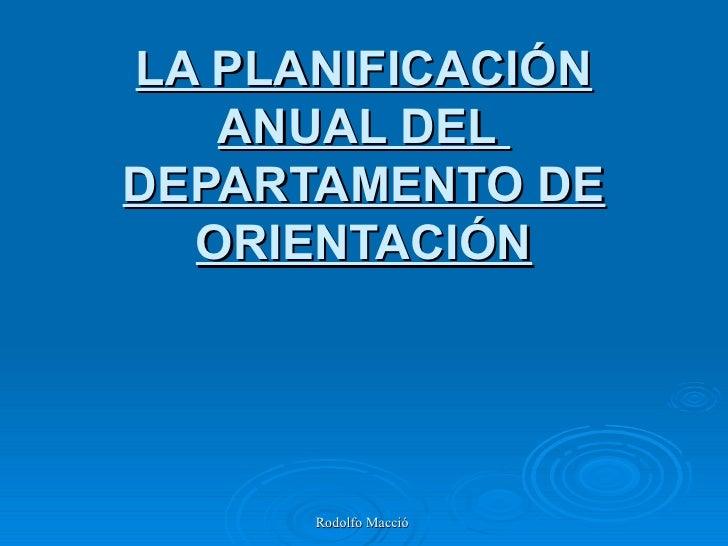 LA PLANIFICACIÓN ANUAL DEL  DEPARTAMENTO DE ORIENTACIÓN