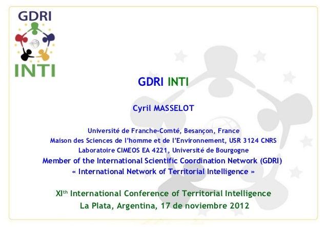 GDRI INTI                          Cyril MASSELOT             Université de Franche-Comté, Besançon, France  Maison des Sc...