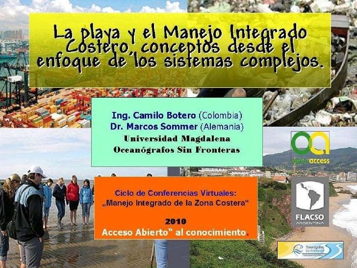 La playa desde el Manejo Integrado Costero, conceptos desde el enfoque de los sistemas complejos.