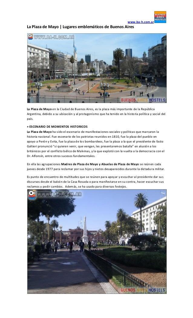 www.ba-h.com.ar  La Plaza de Mayo   Lugares emblemáticos de Buenos Aires  La Plaza de Mayo en la Ciudad de Buenos Aires, e...