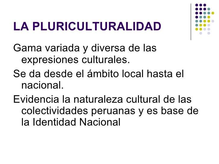 La Pluriculturalidad