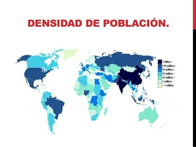 Resultado de imagen de densidad de poblacion mundo