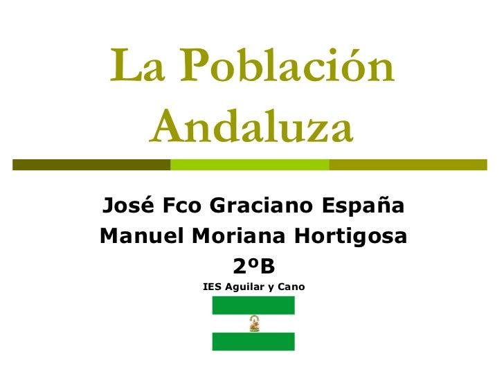 La población andaluza (josé fco graciano, manuel moriana)