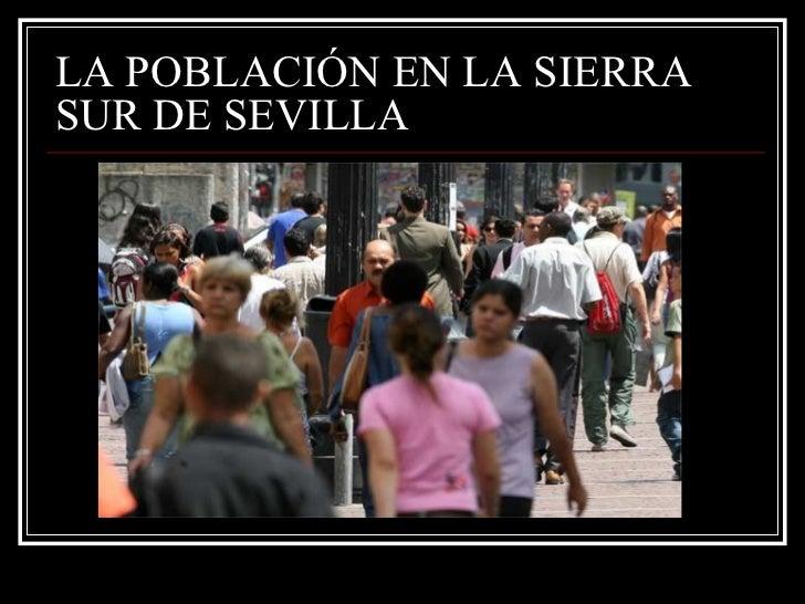 LA POBLACIÓN EN LA SIERRA SUR DE SEVILLA