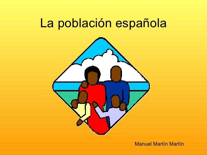 La población española Manuel Martín Martín