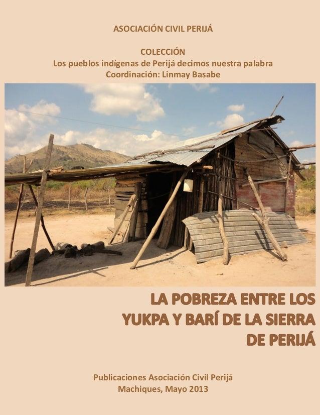 La Pobreza entre los Yukpa y Barí de la Sierra de Perijá