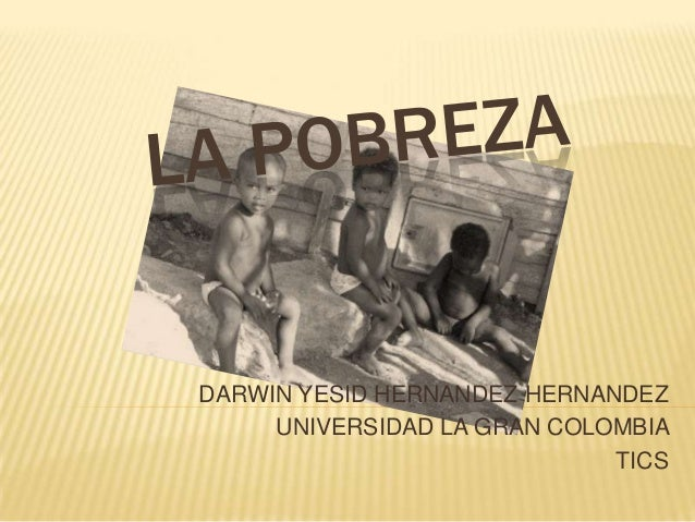 La pobreza y sus problemas en colombia