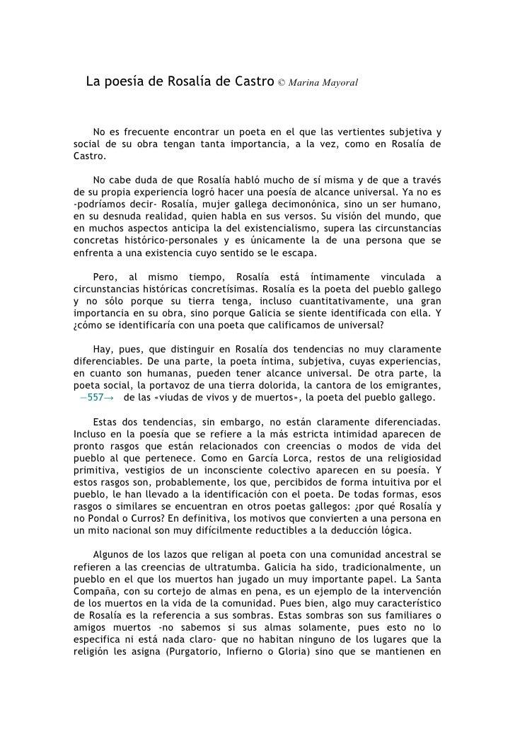 La poesía de Rosalía de Castro © Marina Mayoral       No es frecuente encontrar un poeta en el que las vertientes subjetiv...
