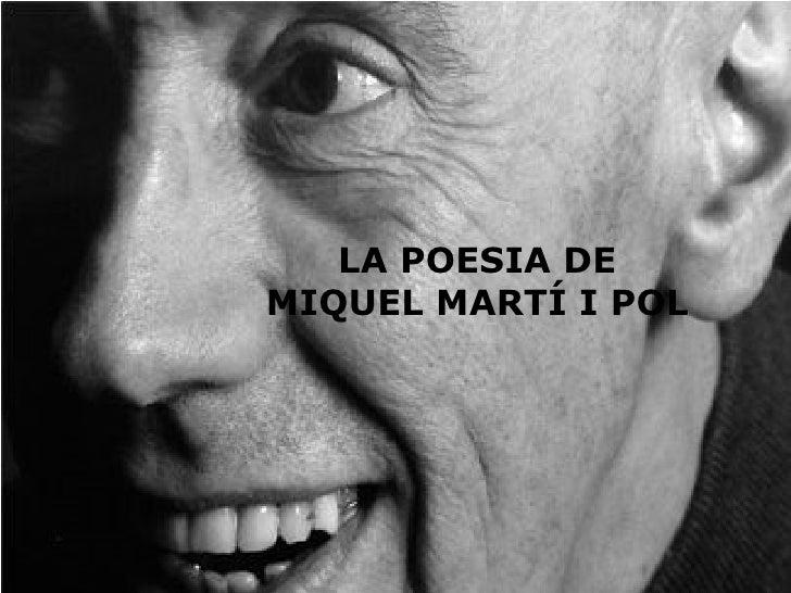 LA POESIA DE MIQUEL MARTÍ I POL