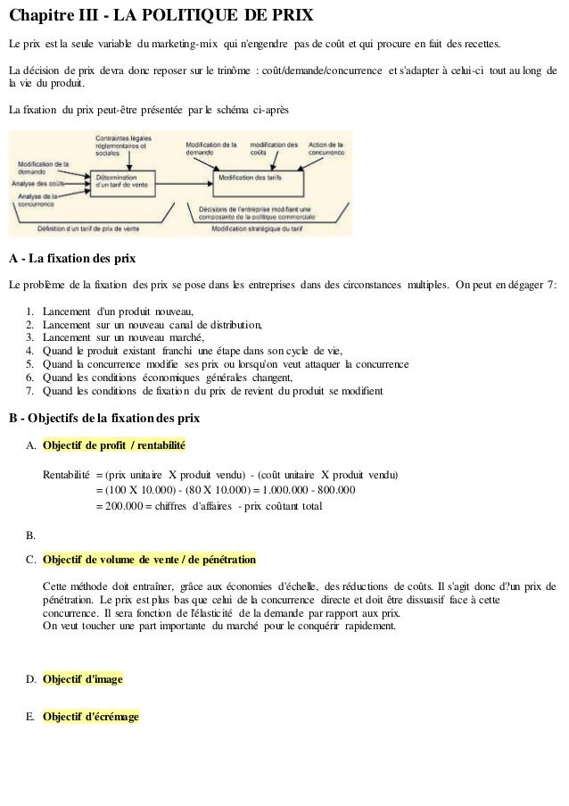 Chapitre III - LA POLITIQUE DE PRIX Le prix est la seule variable du marketing-mix qui n'engendre pas de coût et qui procu...