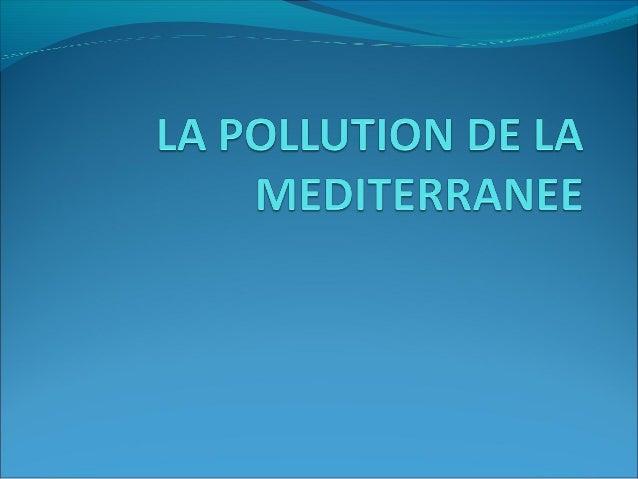 CARTE DE LA MEDITERRANEE La Méditerranée est entourée par trois continents: l'Afrique; l'Asie et l'Europe. Le nom Méditerr...