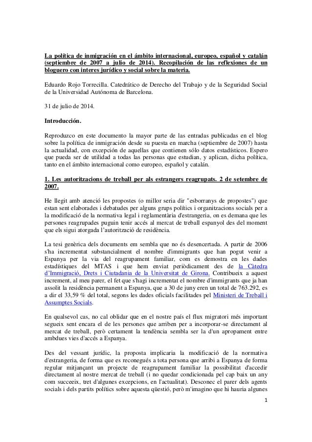 La política de inmigración en el ámbito internacional, europeo, español y catalán (septiembre de 2007 a julio de 2014). Recopilación de las reflexiones de un bloguero con interes jurídico y social sobre la materia.