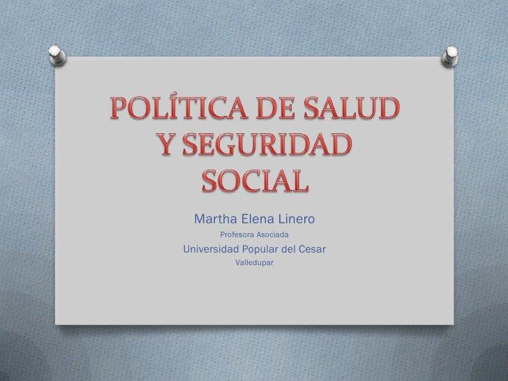 La política de salud y seguridad social