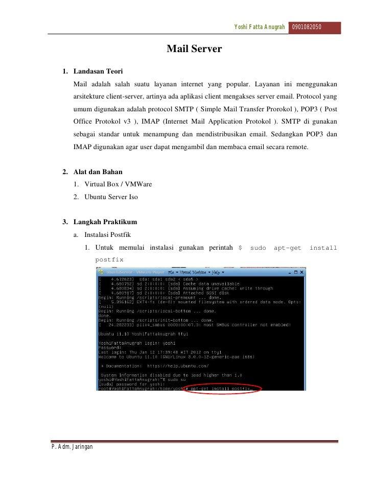 Yoshi Fatta Anugrah   0901082050                                        Mail Server    1. Landasan Teori        Mail adala...