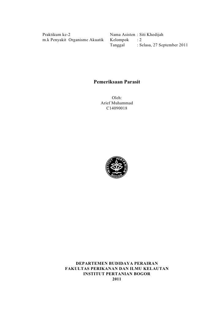 Praktikum ke-2                   Nama Asisten : Siti Khodijahm.k Penyakit Organisme Akuatik   Kelompok     :2             ...