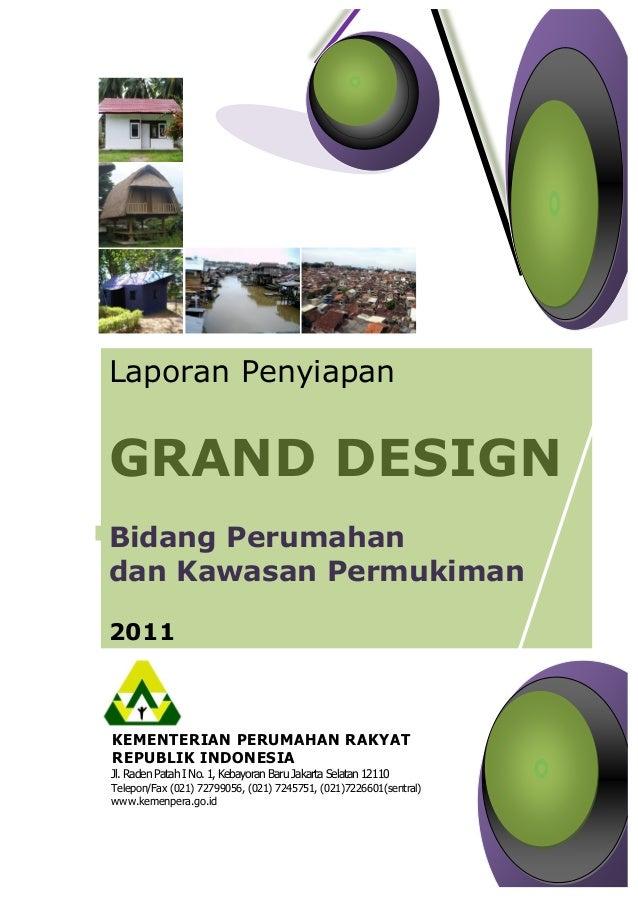 KEMENTERIAN PERUMAHAN RAKYATREPUBLIK INDONESIAJl. Raden Patah I No. 1, Kebayoran Baru Jakarta Selatan 12110Telepon/Fax (02...