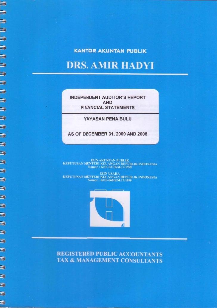 Opini Auditor Independen dan Laporan Keuangan Yayasan Penabulu Tahun 2009
