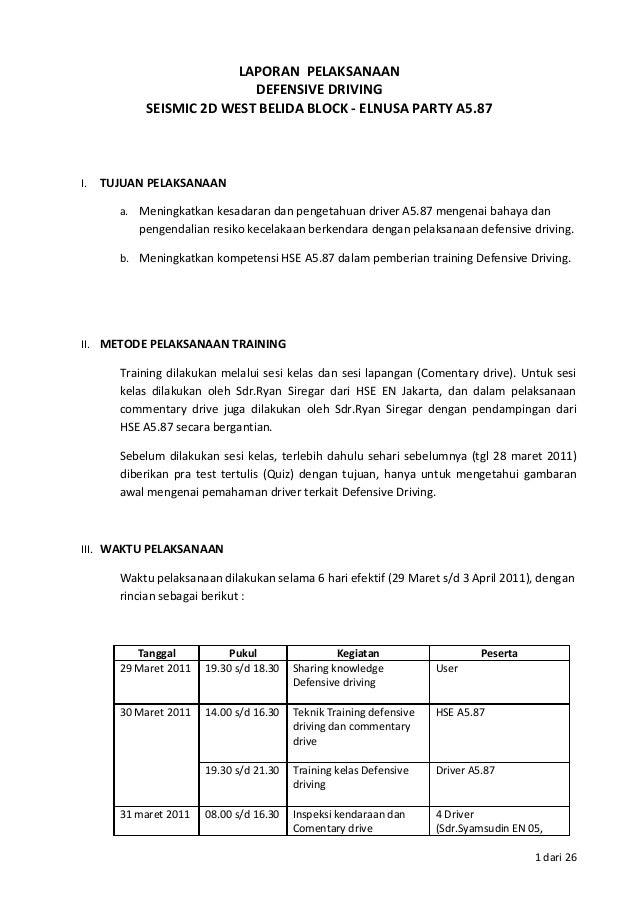 LAPORAN PELAKSANAAN                          DEFENSIVE DRIVING           SEISMIC 2D WEST BELIDA BLOCK - ELNUSA PARTY A5.87...